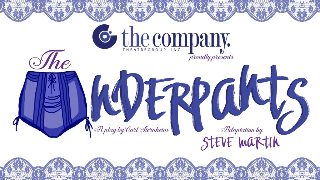 The Underpants a play by Carl Sternheim, adapted by Steve Martin