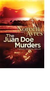 The Juan Doe Murders by Noreen Ayres