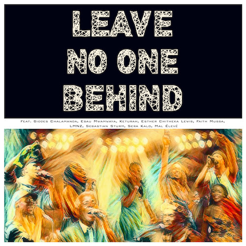 Cover: LMNZ, Giddes Chalamanda, Esau Mwamwaya, Keturah, Esther Chitheka Lewis, Faith Mussa, Sebastian Sturm, Sera Kalo, Mal Élevé - Leave No One Behind