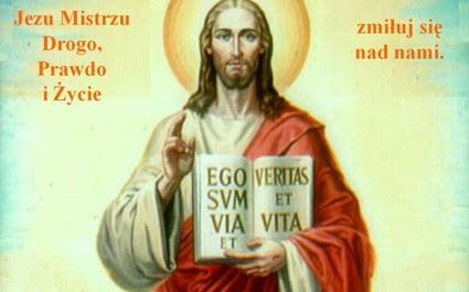 Znalezione obrazy dla zapytania JEZUSA CHRYSTUSA BOSKIEGO MISTRZA litania