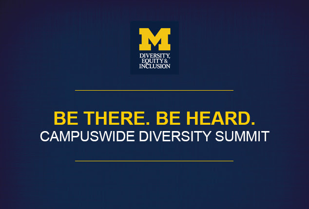 Be There. Be Heard. Campuswide Diversity Summit, November 10, 2015