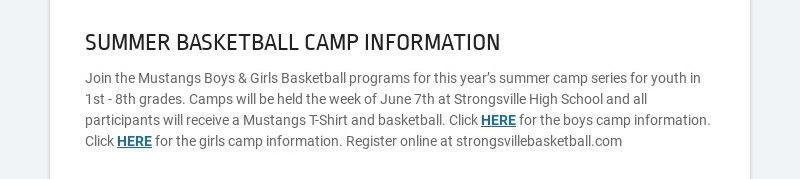 SUMMER BASKETBALL CAMP INFORMATION Join the Mustangs Boys & Girls Basketball programs for this...