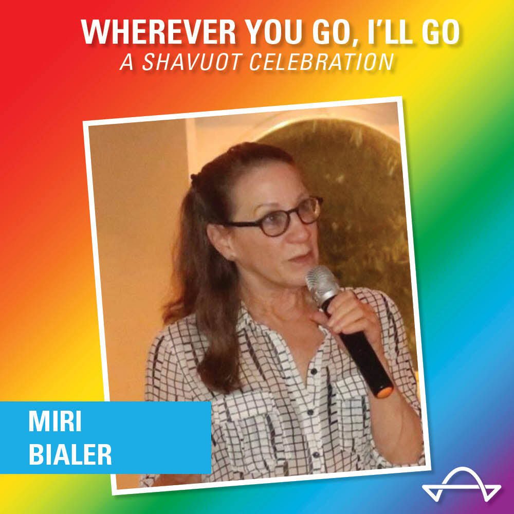 Wherever You Go, I'll Go: Miri Bialer