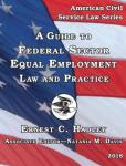 A Guide to Federal Sector Equal Employment Law and Practice 2018