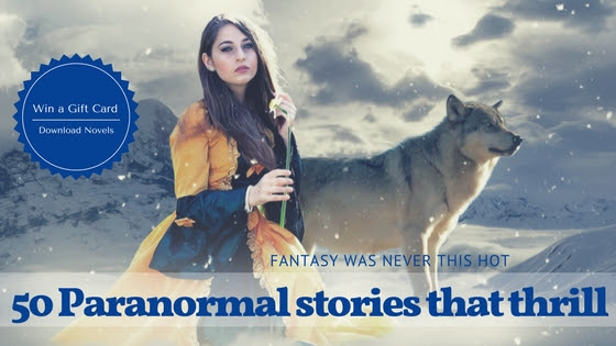 50 Paranormal stories that thrill