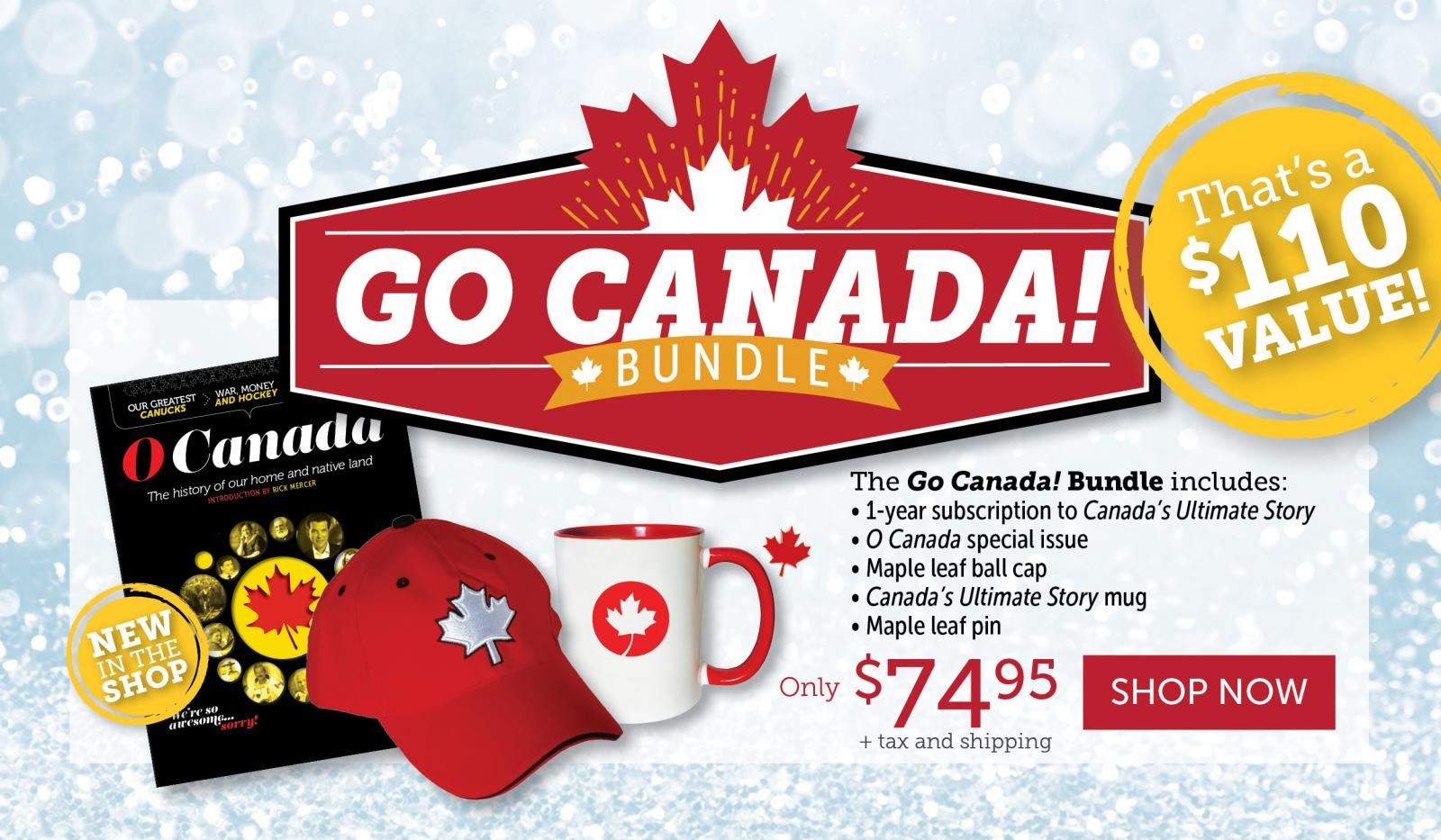 Go Canada Bundle | Savings of 30%