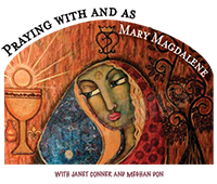 Praying with and as Mary Magdalene