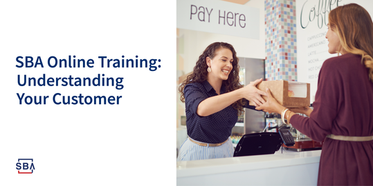 SBA online training: Understanding your customer