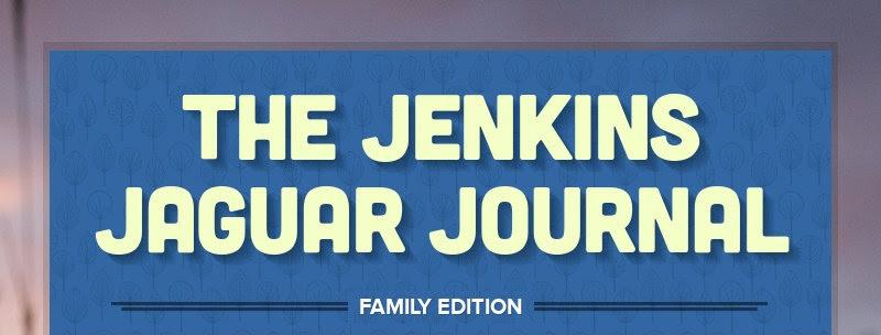 THE JENKINS JAGUAR JOURNAL FAMILY EDITION