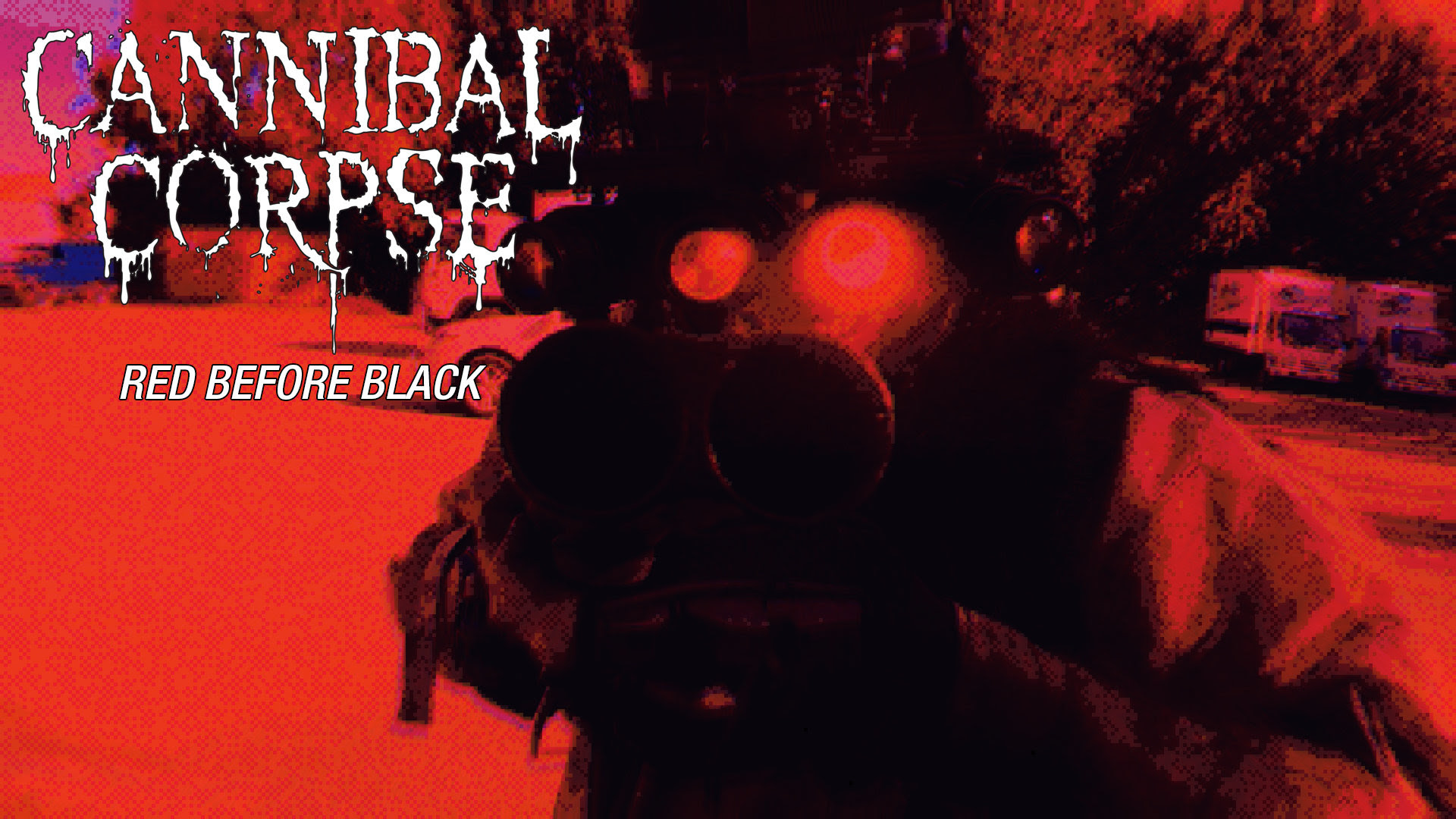Cannibal Corpse Red Before Black Video – R o c k 'N' L o a d