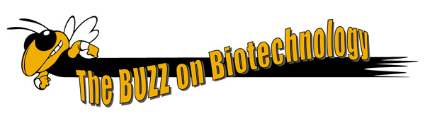 Buzz on Biotechnology High School Open House October 27th