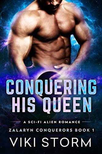Cover for 'Conquering His Queen (Zalaryn Conquerors Book 1)'
