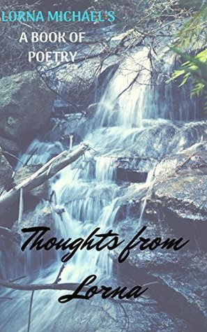 Thoughts from Lorna by Lorna Michael's