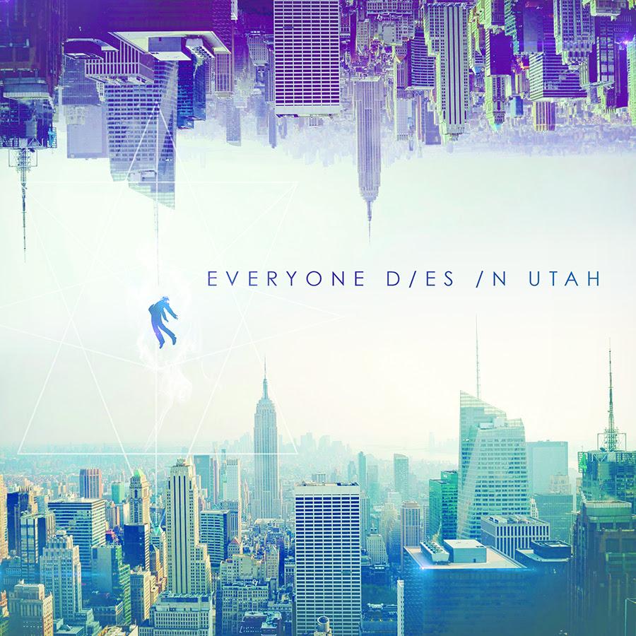 everyone dies in utah cover art dec 2015
