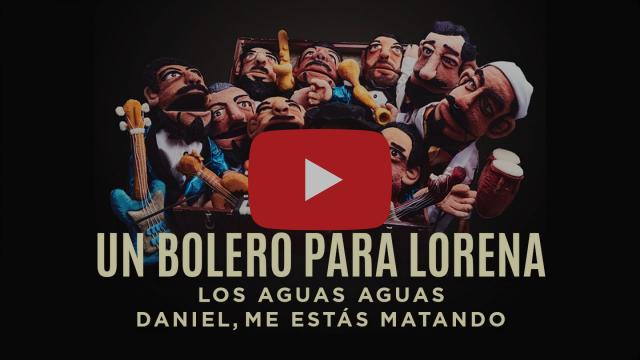 """""""LOS AGUAS AGUAS Y DANIEL, ME ESTÁS MATANDO, NOS REGALAN UN BOLERO PARA LORENA"""""""