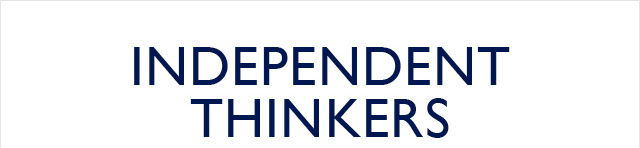 INDEPENDENT THINKERS