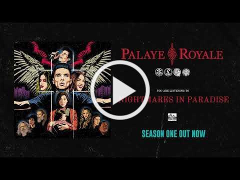 PALAYE ROYALE - Nightmares In Paradise