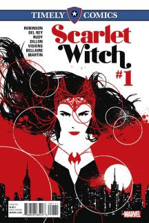 Timely Comics: Scarlet Witch #1