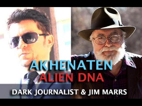 AKHENATEN ALIEN DNA & REMOTE VIEWING UFOS - DARK JOURNALIST & JIM MARRS  Hqdefault