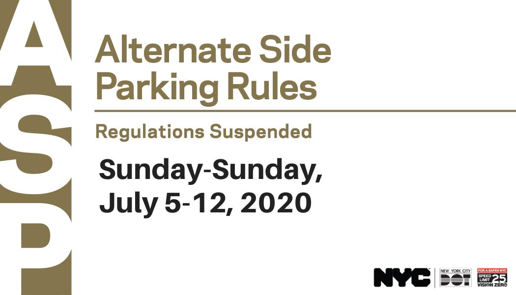 Alternate side parking rules suspended sunday-sunday, july 5-12, 2020