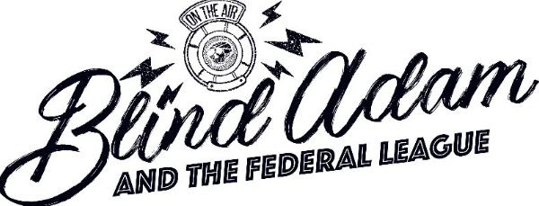 Blind Adam and The Federal League