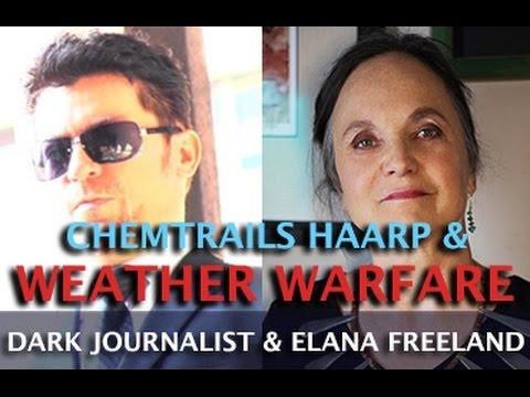 CHEMTRAILS HAARP SPACE FENCE & WEATHER WARFARE - ELANA FREELAND & DARK JOURNALIST  Hqdefault