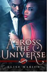Across the Universe by Elise Marion