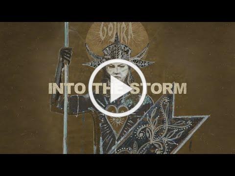 Gojira - Into The Storm [LYRIC VIDEO]