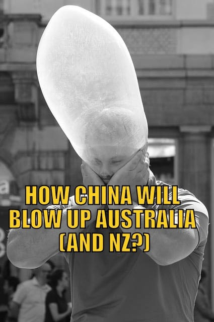 How China Will Blow Up Australia (and NZ?)