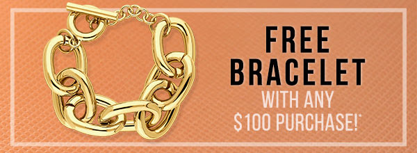 Get a free gift with any $100 purchase!