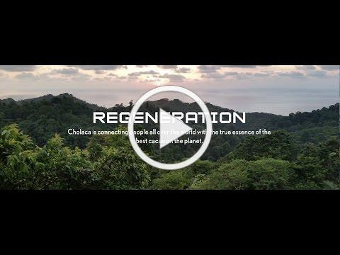 Cholaca: Regeneration Video