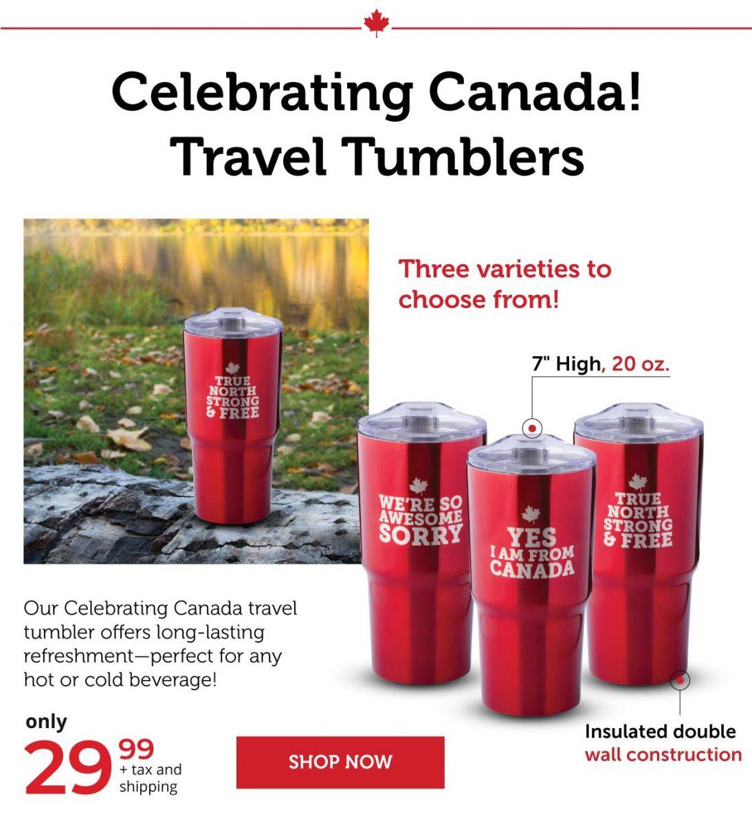 Celebrating Canada Travel Tumblers!