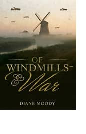 Of Windmills & War by Diane Moody