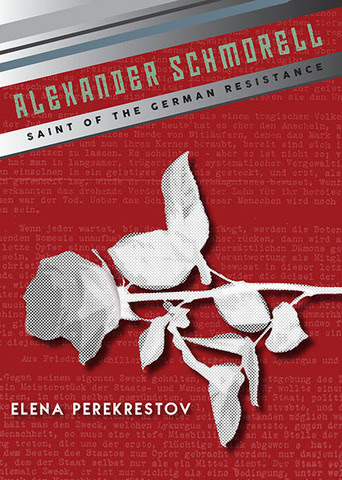 Up to 50% off 'Alexander Schmorell: Saint of the German Resistance'