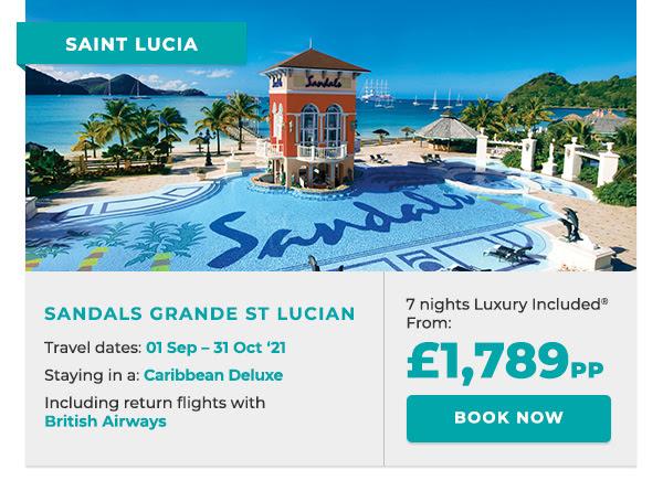 SANDALS GRANDE ST LUCIAN | BOOK NOW