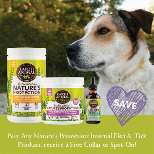 Earth Animal All Natural Flea products are a 2 step program, this month buy the internal step and get the topical step free.