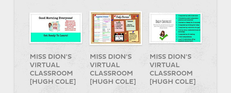 MISS DION'S VIRTUAL CLASSROOM [HUGH COLE]