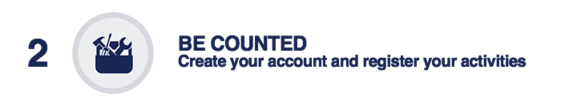 2. Be Counted: Create your account and register your activities