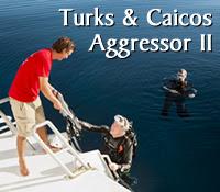 Turks & Caicos Aggressor II