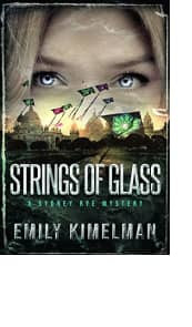 Strings of Glass by Emily Kimelman