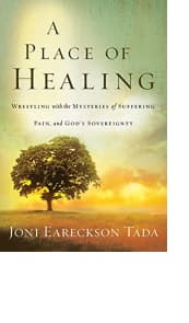 A Place of Healing by Joni Eareckson Tada