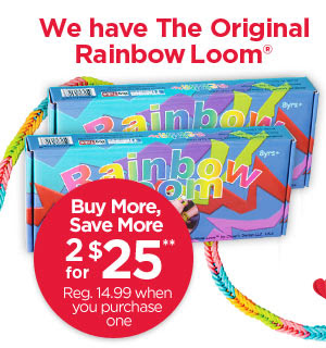 We have The Original Rainbow Loom® Buy More, Save More - 2 for $25** Reg. 14.99 when you purchase one