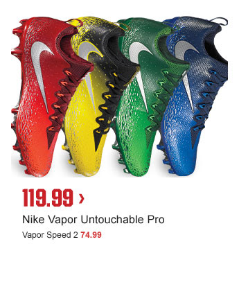 119.99 > | Nike Vapor Untouchable Pro | Vapor Speed 2 74.99