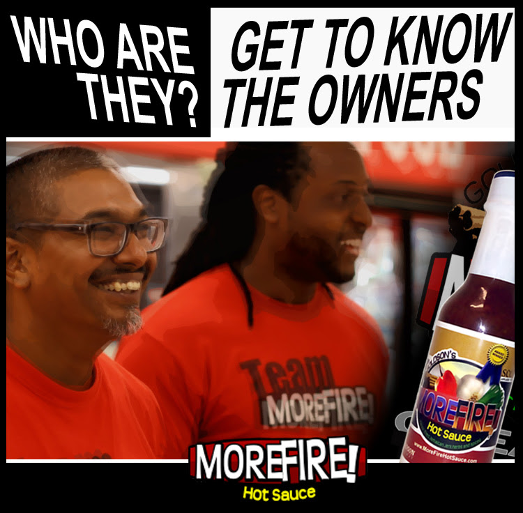 Who's Behind MoreFire! Hot Sauce?