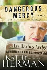 Dangerous Mercy by Kathy Herman
