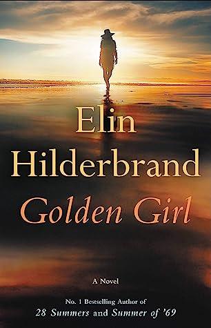 ✔️ Download Golden Girl - Elin Hilderbrand PDF ✔️ Free pdf download ✔️ Ebook ✔️ Epub