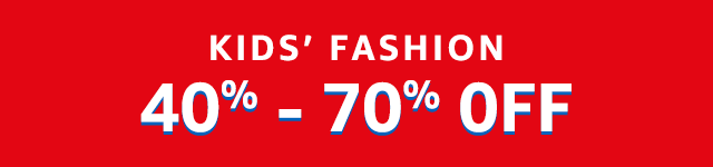 40% - 70% OFF on Kids Fashion