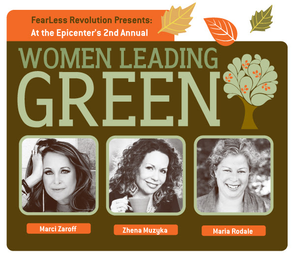 Eco Women Rule! FearLess Revolution to Feature Women Green Business Leaders at 2nd Annual Women Leading Green Event, Boulder, October 1, 2014