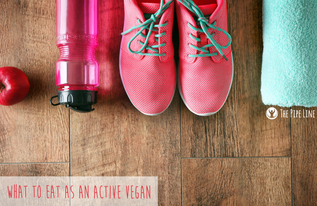 What To Eat As An Active Vegan...