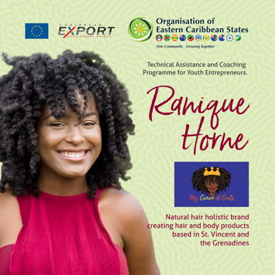 Ranique Horne, beneficiary of the OECS-Caribbean Export Development Agency's Technical Assistance and Coaching Programme